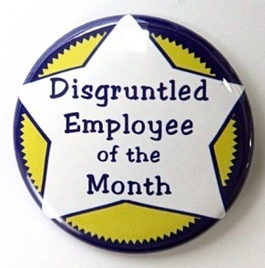 disgruntled employee of the month