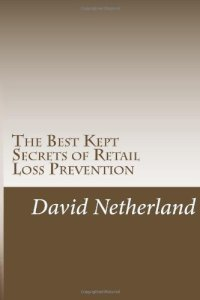 The Best Kept Secrets of Retail Loss Prevention - Book Cover